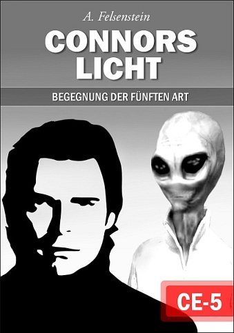 Science Fiction Aliens Ufos - Buchcover für Connors Licht